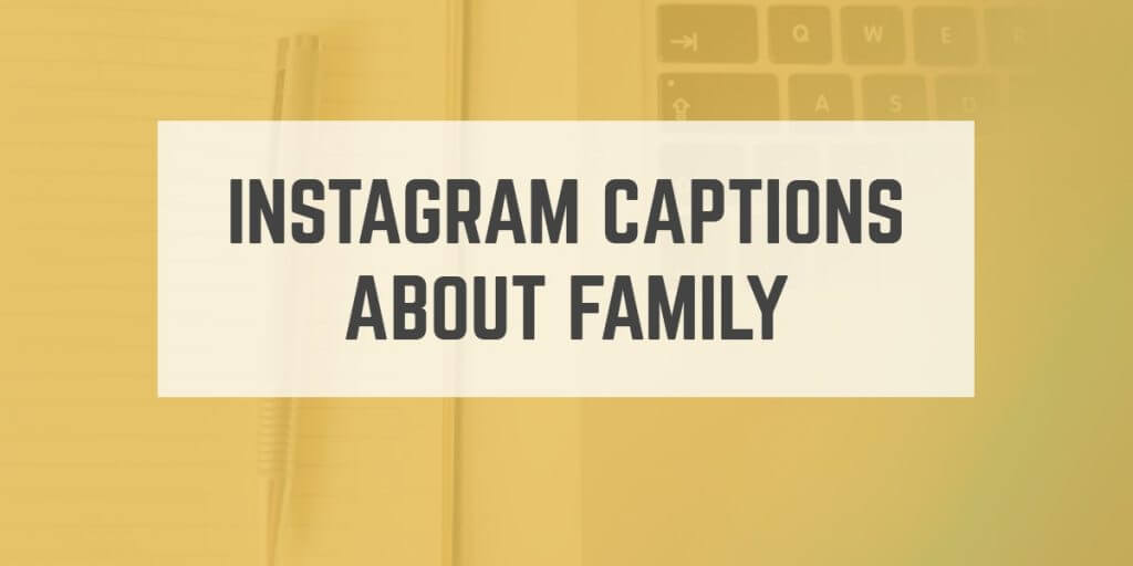 instagram-captions-about-family
